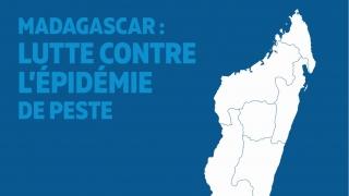 Madagascar – La Fondation apporte sa contribution à la lutte contre l'épidémie de peste